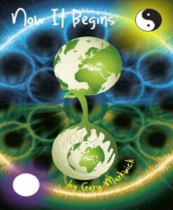 Now it Begins by Gary Markwick